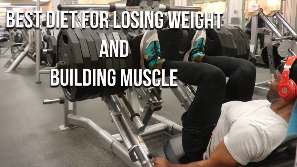 food to lose weight and gain muscle